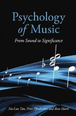 Psychology of Music: From Sound to Significance (Paperback)