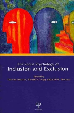 Social Psychology of Inclusion and Exclusion (Paperback)
