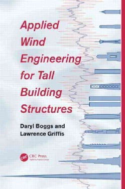 Applied Wind Engineering for Tall Building Structures (Hardcover)