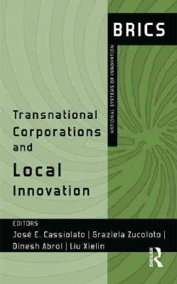 Transnational Corporations and Local Innovation: Brics National Systems of Innovation (Hardcover)