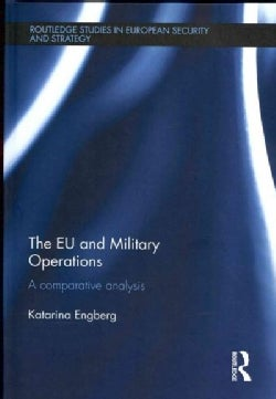 The EU and Military Operations: A Comparative Analysis (Hardcover)