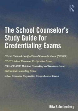 The School Counselor's Study Guide for the Credentialing Exams (Paperback)