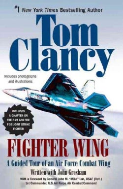 Fighter Wing: A Guided Tour of an Air Force Combat Wing (Paperback)