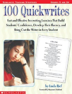 100 Quickwrites: Grades 5 and Up (Paperback)