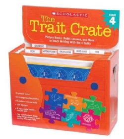 The Trait Crate: Grade 4: Picture Books, Model Lessons, And More To Teach Writing With The 6 Traits (Hardcover)