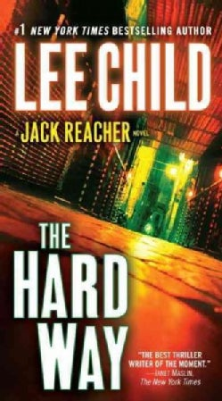 The Hard Way: A Reacher Novel (Paperback)