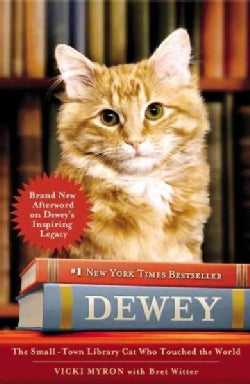 Dewey: The Small-Town Library Cat Who Touched the World (Paperback)