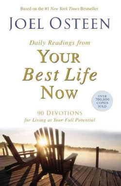 Daily Readings from Your Best Life Now: 90 Devotions for Living at Your Full Potential (Paperback)