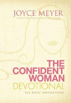 The Confident Woman Devotional: 365 Daily Devotions (Hardcover)