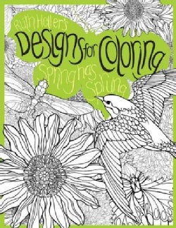 Spring Has Sprung: Ruth Heller's Designs for Coloring (Paperback)