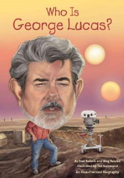 Who Is George Lucas? (Paperback)