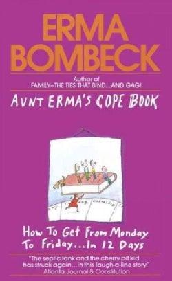 Aunt Erma's Cope Book (Paperback)