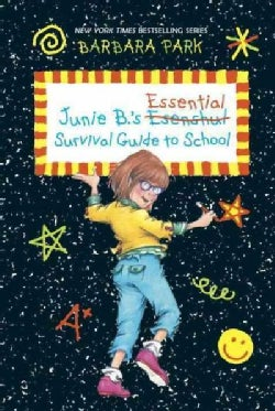 Junie B.'s Essential Survival Guide to School (Hardcover)