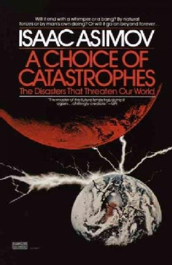 A Choice of Catastrophes (Paperback)