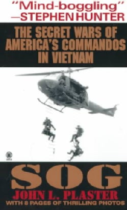 Sog: The Secret Wars of America's Commandos in Vietnam (Paperback)