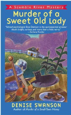 Murder of a Sweet Old Lady: A Scumble River Mystery (Paperback)