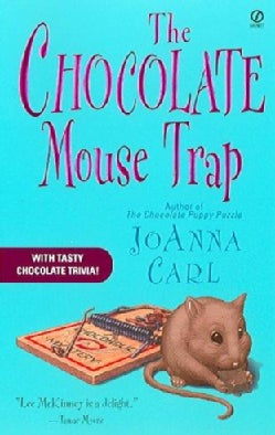 The Chocolate Mouse Trap: A Chocoholic Mystery (Paperback)