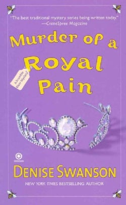 Murder of a Royal Pain: A Scumble River Mystery (Paperback)