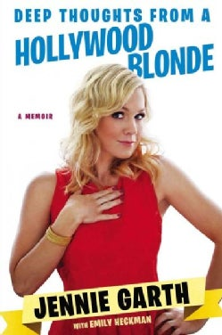 Deep Thoughts from a Hollywood Blonde (Hardcover)