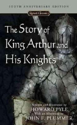 The Story of King Arthur and His Knights (Paperback)