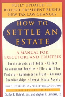 How to Settle an Estate: A Manual for Executors and Trustees (Paperback)