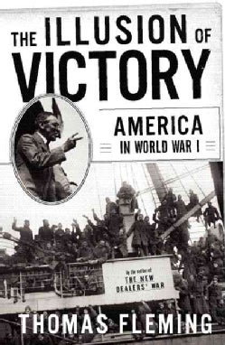 The Illusion of Victory: America in World War I (Paperback)