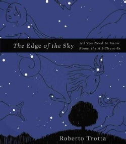 The Edge of the Sky: All You Need to Know About the All-There-Is (Hardcover)