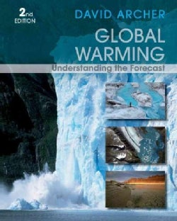 Global Warming: Understanding the Forecast (Paperback)