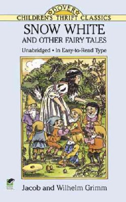 Snow White and Other Fairy Tales (Paperback)