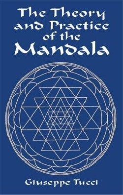 The Theory and Practice of the Mandala: With Special Reference to the Modern Psychology of the Unconscious (Paperback)