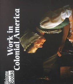 Work in Colonial America (Paperback)