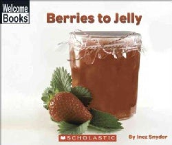 Berries To Jelly (Paperback)