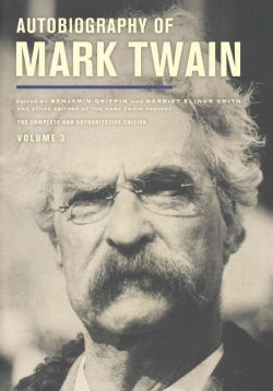 Autobiography of Mark Twain: The Complete and Authoritative Edition (Hardcover)