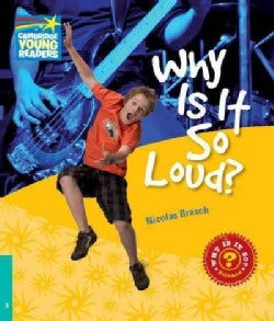 Why Is It So Loud? Level 5 Factbook (Paperback)