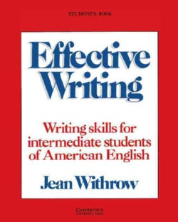 Effective Writing: Writing Skills for Intermediate Students of American English : Student's Book (Paperback)