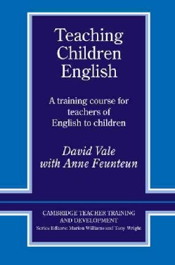 Teaching Children English: A Training Course for Teachers of English to Children (Paperback)