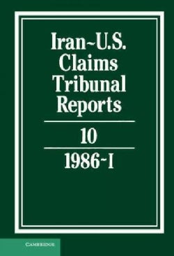 Iran-Unted States Claims Tribunal Reports (Hardcover)