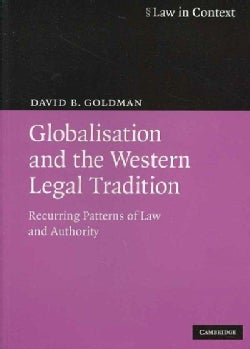 Globalisation and the Western Legal Tradition: Recurring Patterns of Law and Authority (Paperback)