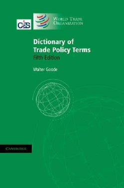 Dictionary of Trade Policy Terms (Paperback)