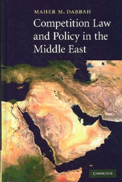 Competition Law and Policy in the Middle East (Hardcover)