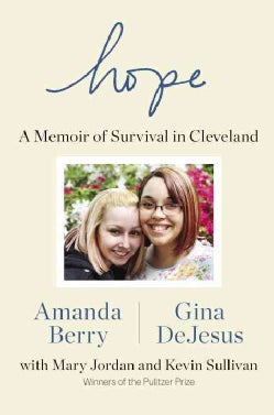 Hope: A Memoir of Survival in Cleveland (Hardcover)