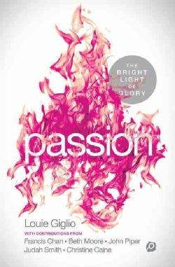 Passion: The Bright Light of Glory (Paperback)