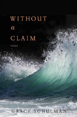 Without a Claim: Poems (Paperback)
