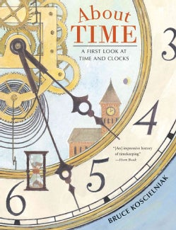 About Time: A First Look at Time and Clocks (Paperback)