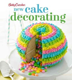 Betty Crocker New Cake Decorating (Hardcover)