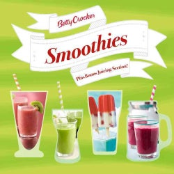 Betty Crocker Smoothies: Plus Bonus Juicing Section! (Paperback)
