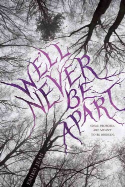 We'll Never Be Apart (Hardcover)