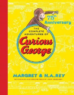 The Complete Adventures of Curious George: 75th Anniversary Edition (Hardcover)