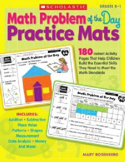 Math Problem of the Day Practice Mats Grades K-1: 180 Instant Activity Pages That Help Children Build the Essenti... (Paperback)