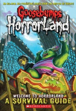 Welcome to Horrorland: A Survival Guide (Paperback)